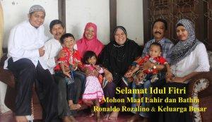 Selamat Idul Fitri Mohon Maaf Lahir dan Bathin Ronaldo Rozalino Keluarga Besar
